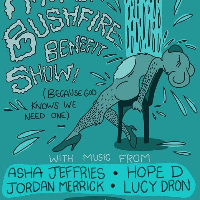 Another Bushfire Benefit Show (because god knows we need one)