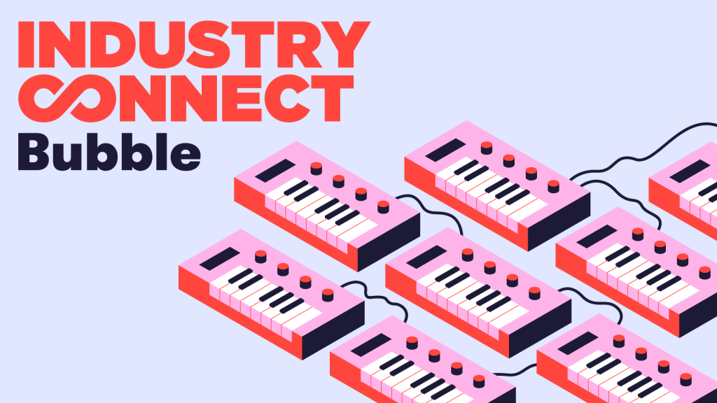 Industry Connect Bubble @ BIGSOUND